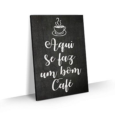 Quadro Frase Bom Café Para Cozinha Área Gourmet Churrasqueira