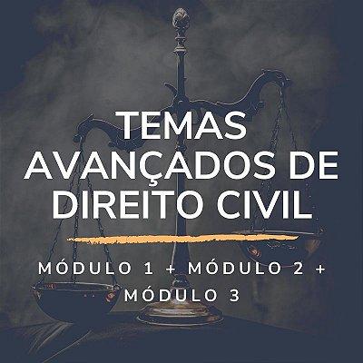Combo: Temas Avançados de Direito Civil