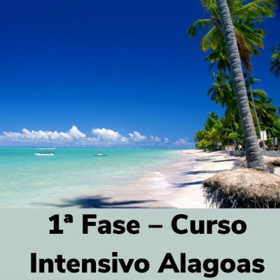 Curso Intensivo Alagoas - 1ª Fase