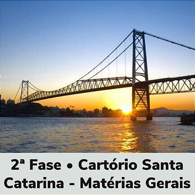 2ª Fase • Cartório Santa Catarina - Matérias Gerais