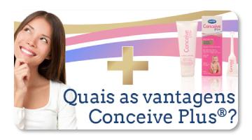 Conceive Plus - Vantagens!
