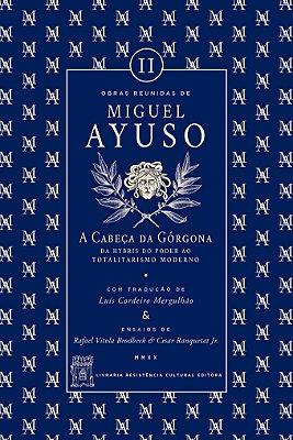 A CABEÇA DA GÓRGONA,                                                                                                                                    de Miguel Ayuso