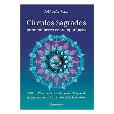 Livro - Círculos Sagrados para Mulheres Contemporâneas