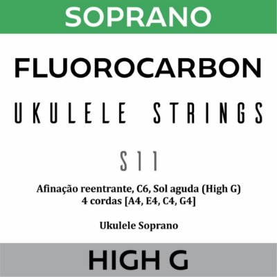 Encordoamento Ukulele Soprano High G S11