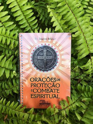 Livro Orações de Proteção e Combate Espiritual