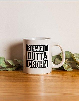Caneca Straight Outta Crohn