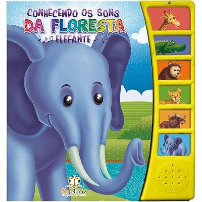 Livro Infantil Conhecendo os Sons da Floresta Elefante