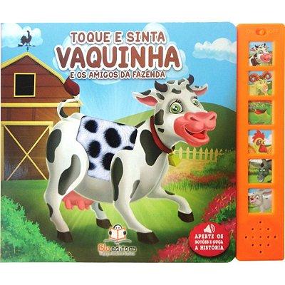 Livro Sonoro Toque e Sinta Vaquinha e os Amigos da Fazenda