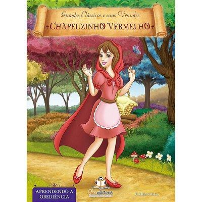 Livro de Virtudes Chapeuzinho Vermelho Aprendendo a Obediência
