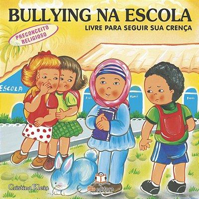 Livro Bullying na Escola Preconceito Religioso Livre para Seguir Sua Crença