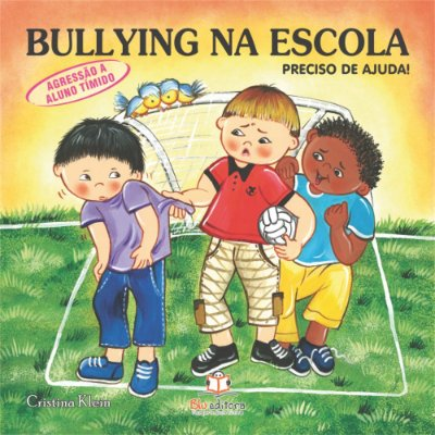 Livro Bullying na Escola Agressão ao Aluno Tímido Preciso de Ajuda