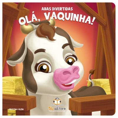 Livro Infantil Abas Divertidas – Olá, Vaquinha!