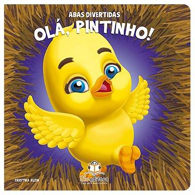 Livro Infantil Abas Divertidas – Olá, Pintinho!