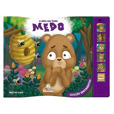 Livro Infantil O Urso que Tinha Medo Coleção Sentimentos