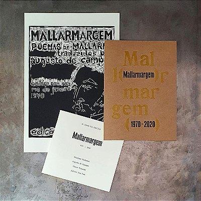 50 anos da edição de Mallarmargem (1970 – 2020) / Valor especial de aniversário, até 30/09.