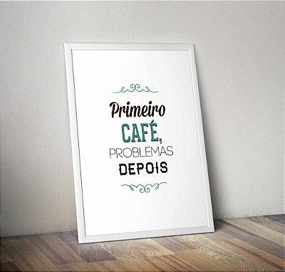 Pôster Primeiro Café