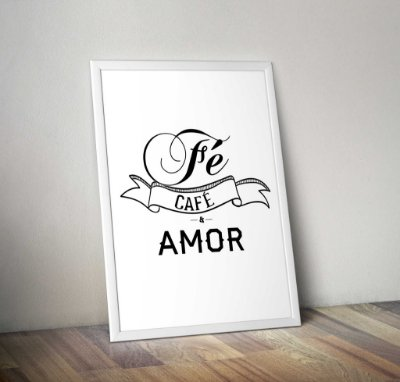 Pôster Fé, Café e Amor