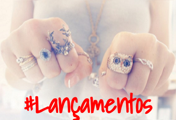 Lançamentos! Brincos, anéis, pulseiras, colares!