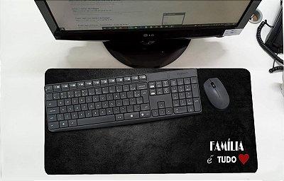 Mouse Pad / Desk Pad Grande 30x70 Paisagem - Familia é tudo
