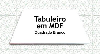 Tabuleiro em MDF Quadrado Branco