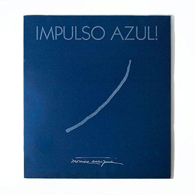 Impulso Azul - Livro de Mônica Sucupira