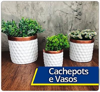 02 - Cachepots e Vasos