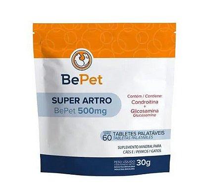 Bepet Super Artro 500mg - 60 Tabletes - 60g