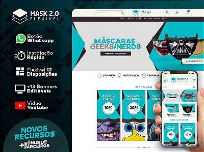 Tema Flexível - Mask 2.0 | Loja Integrada