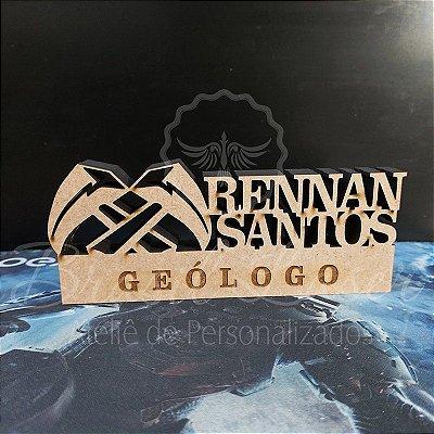 Decoração para Geólogo / Geóloga / Formatura de Geologia com Nome Personalizado - **Cor e tamanho são selecionados dentro do anuncio para ver cada preço**