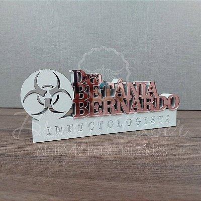 Decoração para Infectologista com Nome Personalizado - **Cor e tamanho são selecionados dentro do anuncio para ver cada preço**