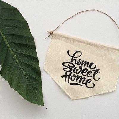 Bandeirola Home Sweet Home
