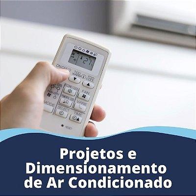 Projetos e dimensionamento de Ar Condicionado