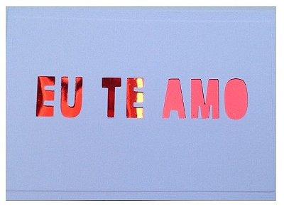 Cartão Te Amo ( Branco)