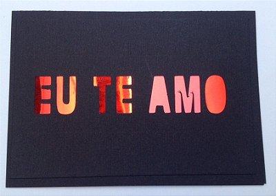 Cartão Te Amo ( preto)
