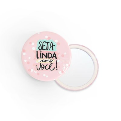 Kit Espelho de Bolsa Frase Seja Linda