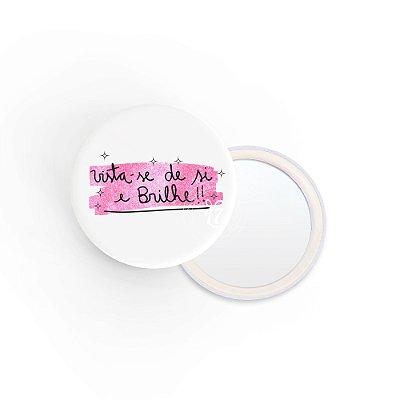 Kit Espelho de Bolsa Frase Brilhe