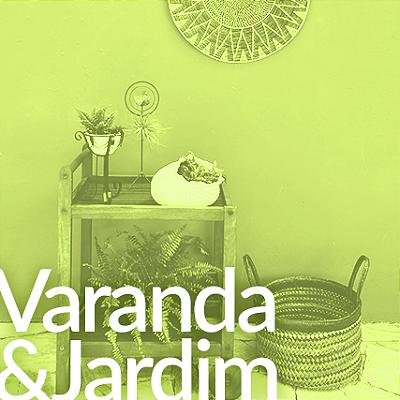 Varanda & Jardim