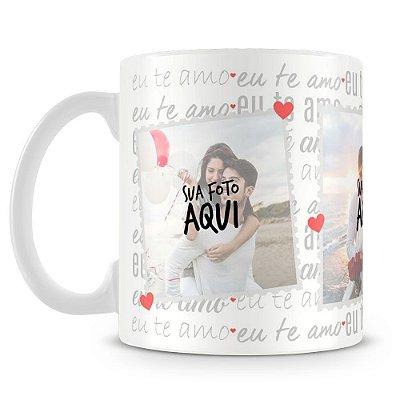Caneca Personalizada Eu te Amo (Com Foto)