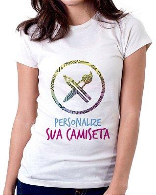 Camiseta Feminina Baby Look Personalizada do seu Jeito