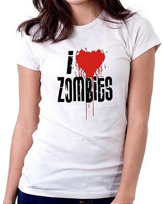 Camiseta Feminina Baby Look Personalizada Estampa I Love Zombies