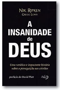 Livro - A insanidade de Deus