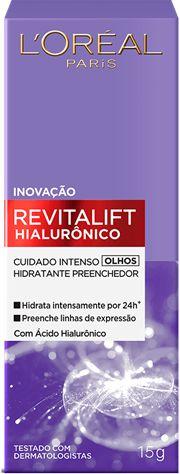 LOREAL REVITALIFT HIALURÔNICO HIDRATANTE OLHOS 15g