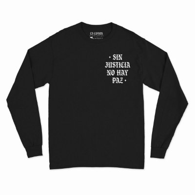 Camiseta Manga Longa Sin Justicia no Hay Paz | La Coroa  |Preta