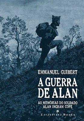 A Guerra de Alan - As Memorias do Soldado Alan Ingram Cope