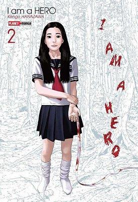 I am a Hero 02 - Kengo Hanazawa