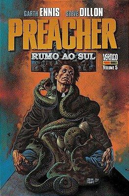 Preacher Vol.05 - Rumo Ao Sul