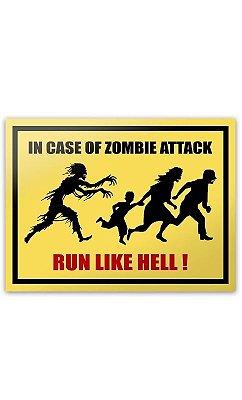 Placa In Case Of Zombie Attack Run Like Hell - 20 x 15 cm Presentes Criativos