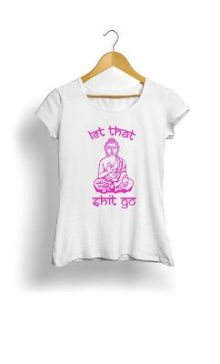 Camiseta Feminina Tropicalli Let that shit go