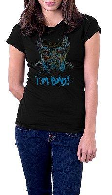 Camiseta Feminina Heisenberg I'm Bad!