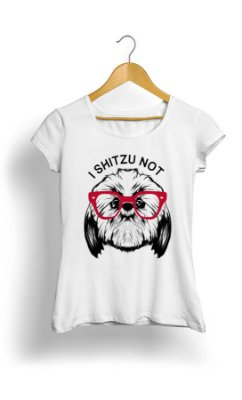 Camiseta Feminina I Shitzu Not